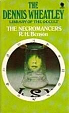 The Necromancers by Robert Hugh Benson