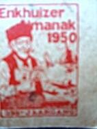 Enkhuizer Almanak 1950. 355ste Jaargang by…