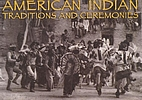 American Indian Traditions & Ceremonies by…