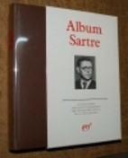 Album Jean-Paul Sartre by Annie Cohen-Solal
