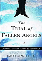 The Trial of Fallen Angels by James Kimmel…