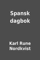 Spansk dagbok by Karl Rune Nordkvist
