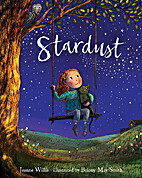 Stardust by Jeanne Willis