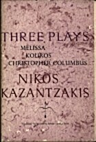 Three Plays: Melissa, Kouros, Christopher…