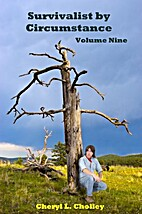 Survivalist by Circumstance - Volume Nine by…
