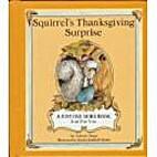 Squirrel's Thanksgiving Surprise (Just…