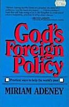 God's foreign policy by Miriam Adeney