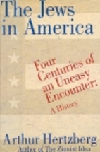 The Jews in America: Four Centuries of an…
