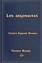 Los argonautas novela by Vicente Blasco…