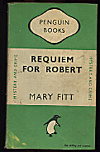 Requiem for Robert by Mary Fitt