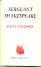 Sergeant Shakespeare by Duff Cooper,…