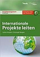 Internationale Projekte leiten by Lothar…