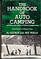 The Handbook of Auto Camping by George and…