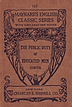 The Public Duty of Educated Men by George…