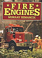 Fire Engines by Murray Semancik