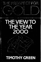 The Prospect for Gold: The View to the Year…