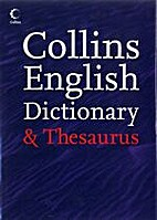 Collins Dictionary and Thesaurus by Collins