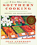 A Love Affair with Southern Cooking: Recipes…