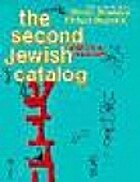The Second Jewish Catalog: Sources and…