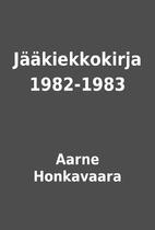 Jääkiekkokirja 1982-1983 by Aarne…