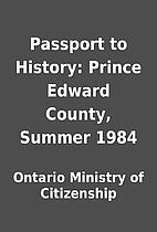 Passport to History: Prince Edward County,…