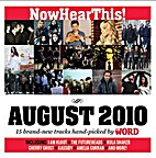 Now Hear This: August 2010