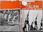 Das neue Italien by Kuno Renatus