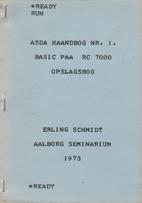 Asda haandbog nr 1, Basic paa RC 7000,…