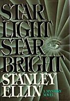 Star Light, Star Bright by Stanley Ellin