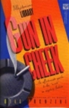 Gun in cheek : a study of alternative…