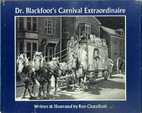 Dr. Blackfoot's carnival extraordinaire by…