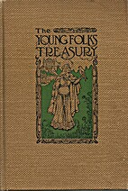 The Young Folks' Treasury: Golden Hours with…