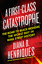 A First-Class Catastrophe: The Road to Black…