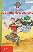 De sprookjesspeurders by Marcel van Driel