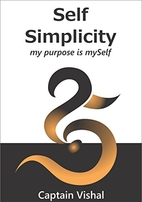Self Simplicity: my purpose is mySelf by…