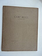 Camp Meigs by Bruce A Meekison