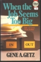 When the Job Seems Too Big: Take a Lesson…