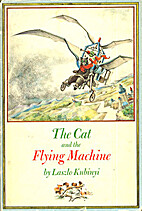 The Cat and the Flying Machine by Laszlo…