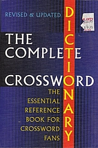 The Complete Crossword Dictionary by…
