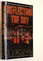 Reflecting the Sky by S. J. Rozan