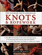 The Ultimate Encyclopedia of Knots &…