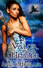 Valor of the Healer (Rebels of Adalonia) by…