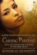 Chasing Paradise (Alpine Woods Shifters) by…