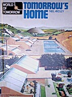 Tomorrow's Home World of Tomorrow by Neil…
