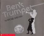 Ben's Trumpet by Rachel Isadora