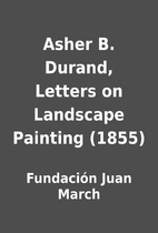 Asher B. Durand, Letters on Landscape…