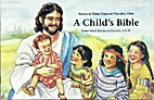 A Child's Bible (Christ in Our Life…