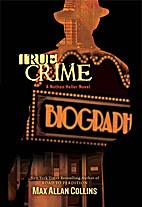 True Crime by Max Allan Collins