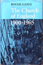 The Church of England 1900-1965 by Roger…