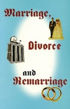 Marriage, Divorce and Remarriage by Peter S…